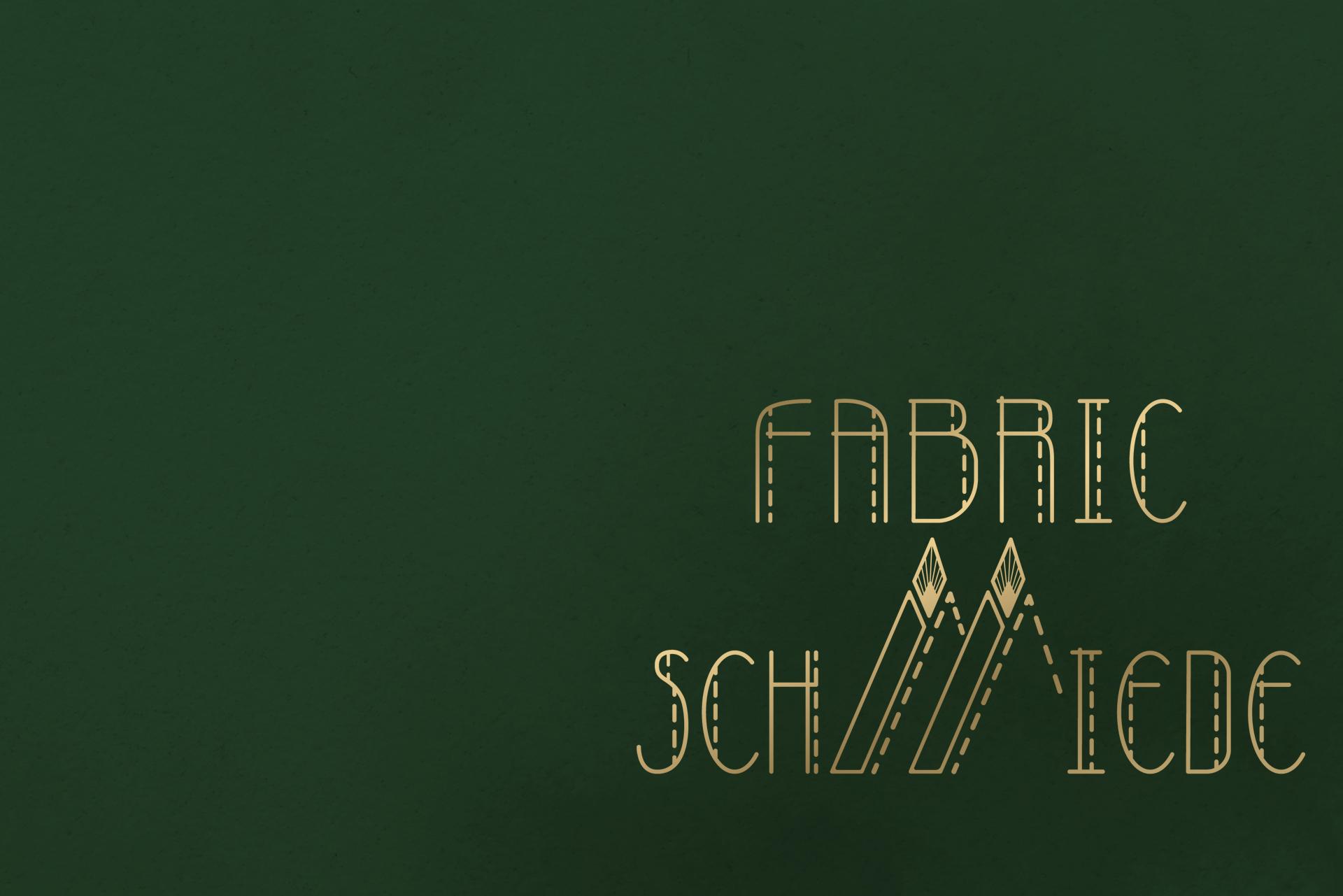 Fabric <br>Schmiede